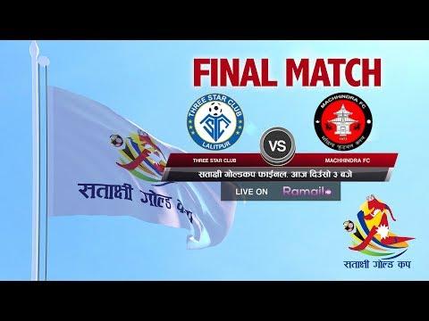 FINAL- Three Star Club VS Machhindra F.C | 3rd Satakshi Goldcup Football 2076 | Action Sports
