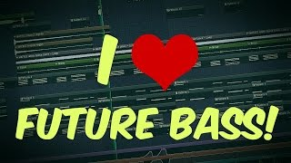 There Is Never Enough Of FUTURE BASS |  FL Studio Template 29 [FREE FLP 2017]