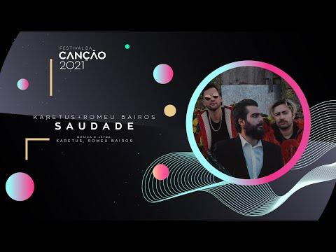 Karetus & Romeu Bairos - Saudade (Lyric Video) | Festival da Canção 2021