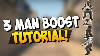 CS:GO - 3 Man Boost Tutorial  - Why and where do they work?