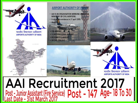 Airport Authority Of India Recruitment 2017, 147 posts, 10th/12th pass, Watch With Full Details