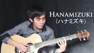 Hanamizuki - Hitoto Yo/Yuki Matsui (fingerstyle guitar cover)