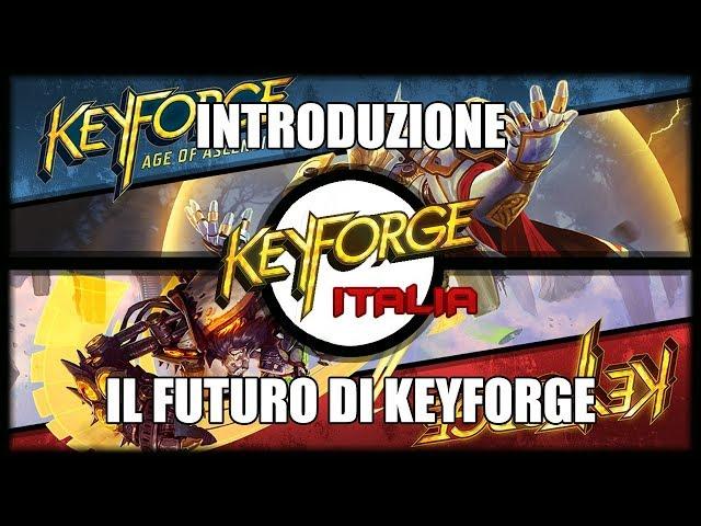 Qual è il futuro di Keyforge? | Introduzione #1