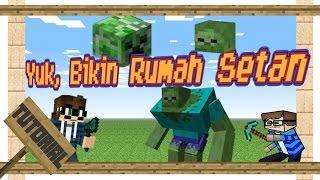 Minecraft - Yuk Buat Rumah Hantu (Zombie) untuk UJI NYALI!!!!!