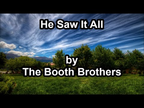 He Saw It All - The Booth Brothers (Lyrics)