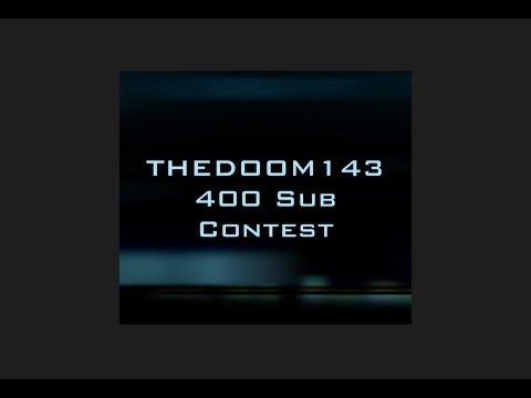 THEDOOM143 400 sub contest announcement