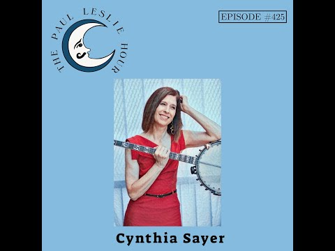 Cynthia Sayer Interviewed by Paul Leslie