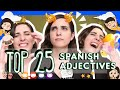 25 Must-Know Spanish Adjectives!