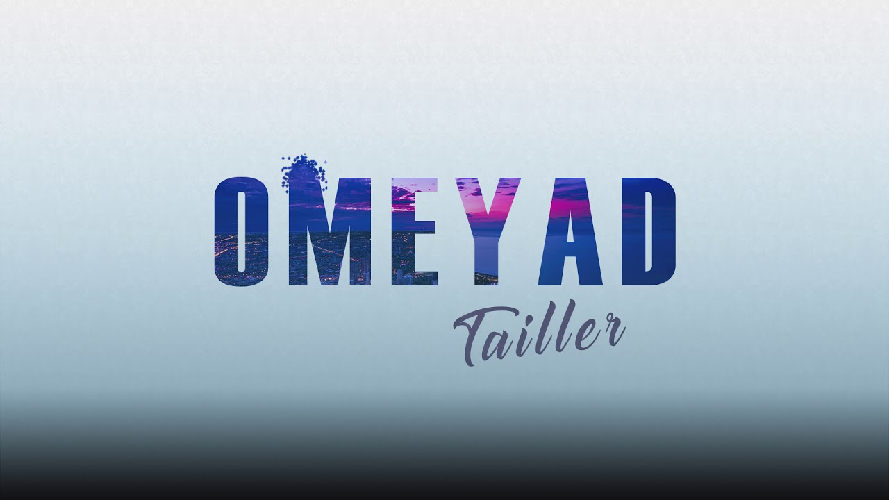 Omeyad - Tailler