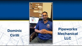 Dominic Cirilli from Pipeworks Mechanical LLC Reviews The Blue Book Network®