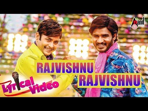 Rajvishnu | Title Track | Kannada Lyrical Video Song 2017 | Sharan | Chikkanna | Arjun Janya | Ramu