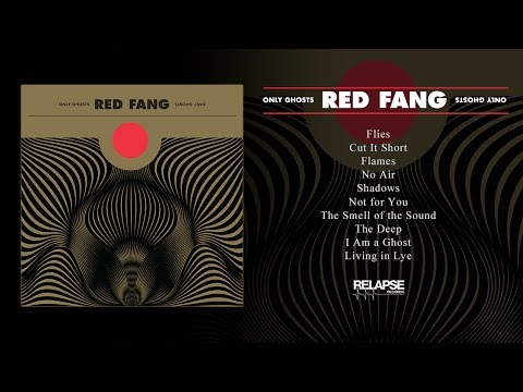 RED FANG - 'Only Ghosts' (Full Album Stream)