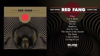 Download RED FANG - 'Only Ghosts' (Full Album Stream) MP3 song and Music Video
