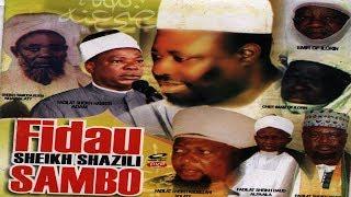 FIDAU SHEIKH SHANZILI SAMBO - Sheikh Habeeb Adam, Sheikh Yayah Solaty
