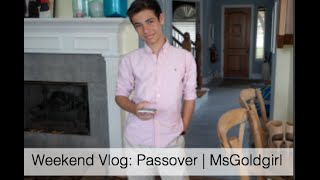Weekend Vlog: Passover, Baking & A Birthday