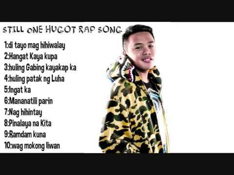 Still One  Best Top 10 Love Rap Song [Filipino PlayList 2017-2019]