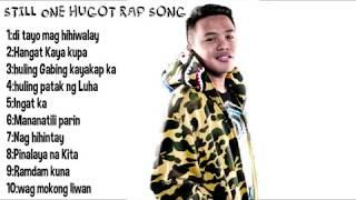 Still One Best Top 10 Love Rap Song [Filipino PlayList 2017-2019]