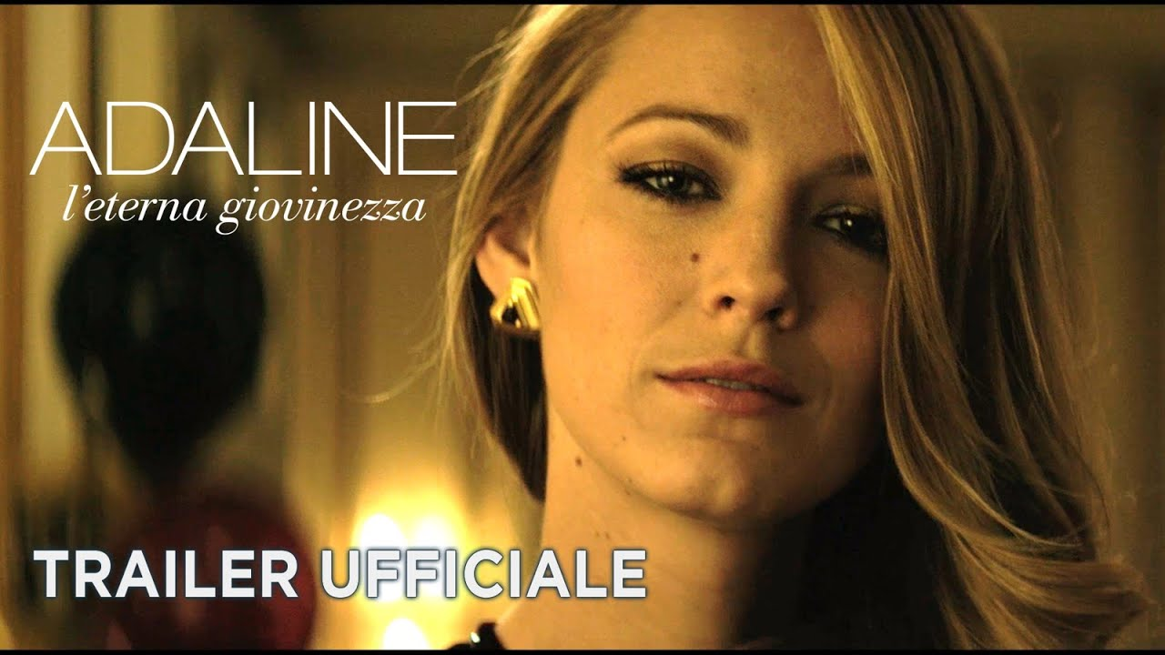 Adaline - L'eterna giovinezza (Blake Lively, Harrison Ford) - Trailer italiano ufficiale [HD]
