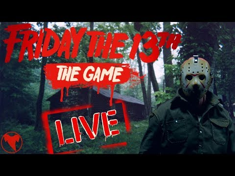 Friday The 13th The Game Livestream ON FRIDAY THE 13TH!!!! New Jason, Map, And Counselor!
