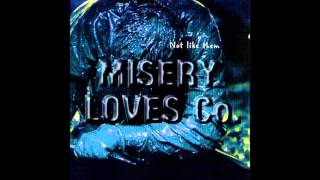 MISERY LOVES CO - Deny Everything (w-lyrics)