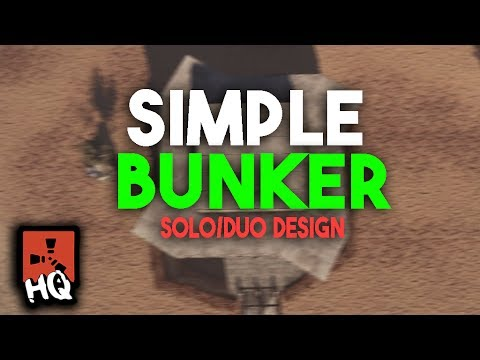 The Simple Bunker Solo/Duo Base Design - [ Rust ]