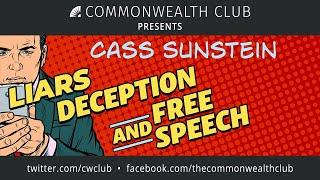 Cass Sunstein: Liars, Deception and Free Speech