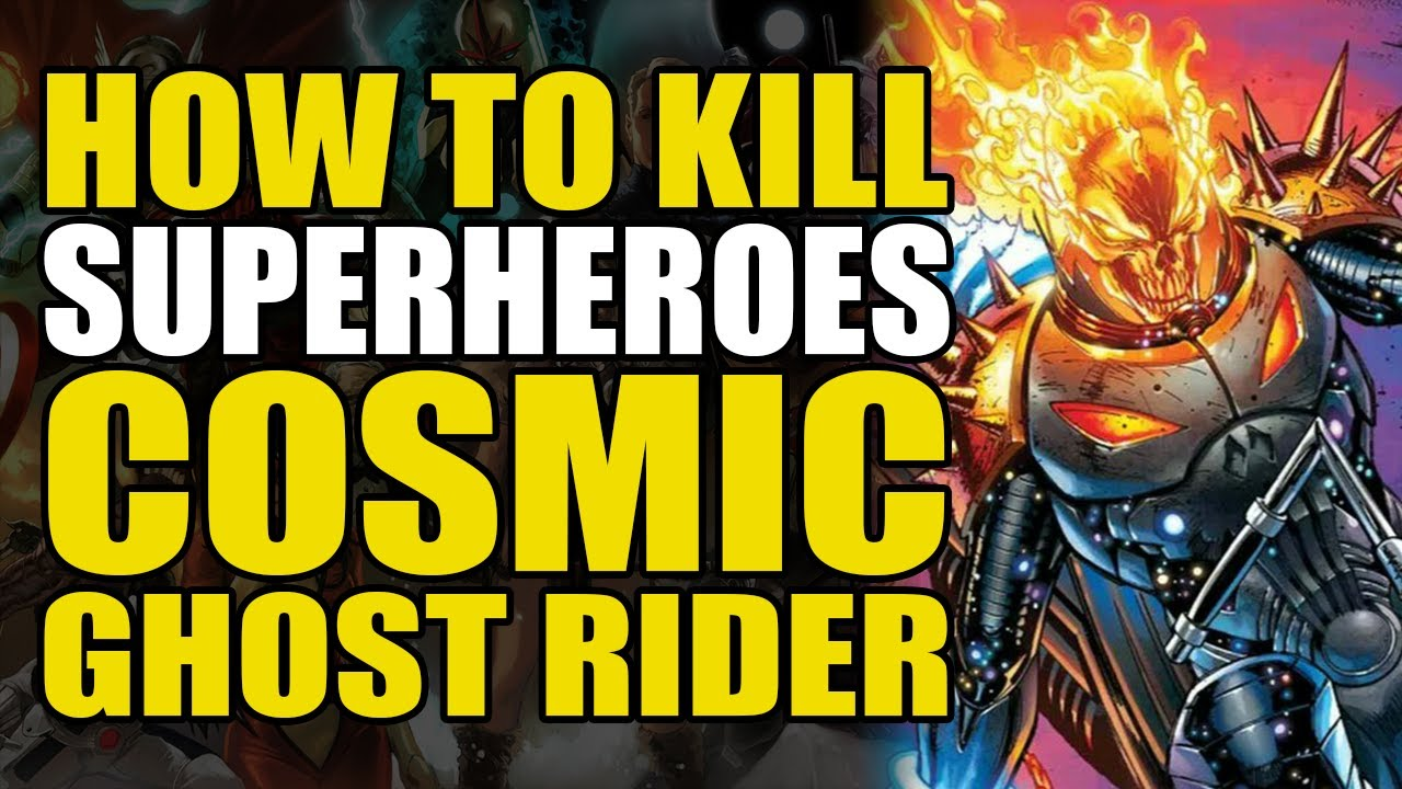 How to Kill Cosmic Ghost Rider | Comics Explained