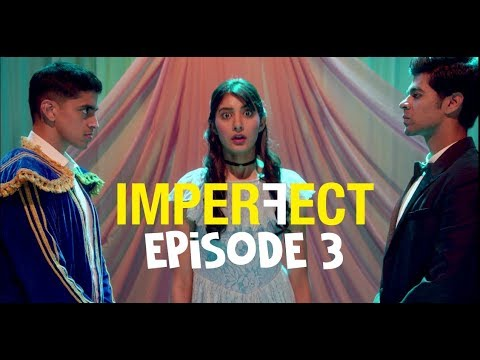 Imperfect - Original Series - Episode 3 - Game On - The Zoom Studios