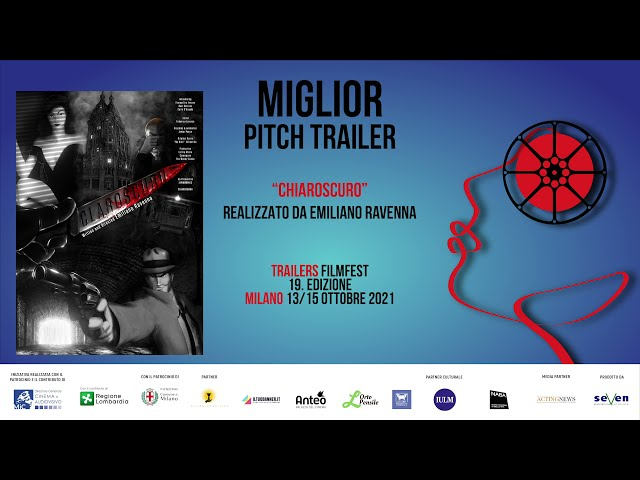2021 MIGLIOR PITCH TRAILER - CHIAROSCURO di Emiliano Ravenna