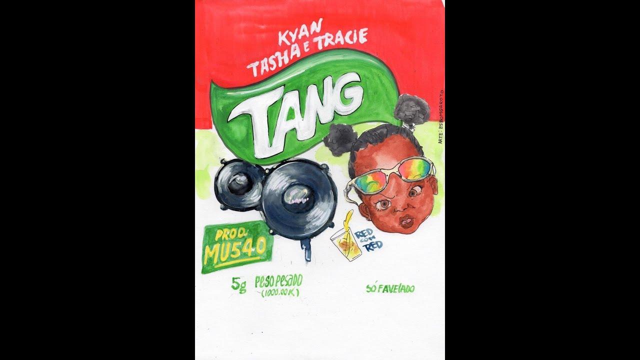 Download TANG - Tasha e Tracie ft Kyan Prod. MU540 x 1993agosto