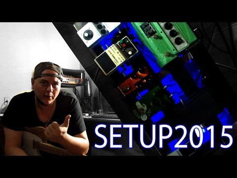 Setup - Pedalboard - 2015