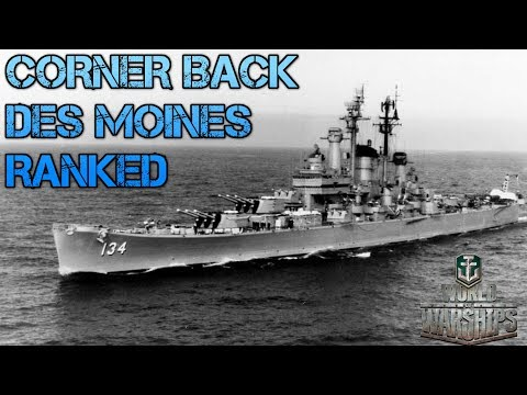 World Of Warships - Corner Back - Ranked - Des Moines