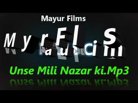 Unse Mili Nazar Remix Song (By:- Mayur Films)