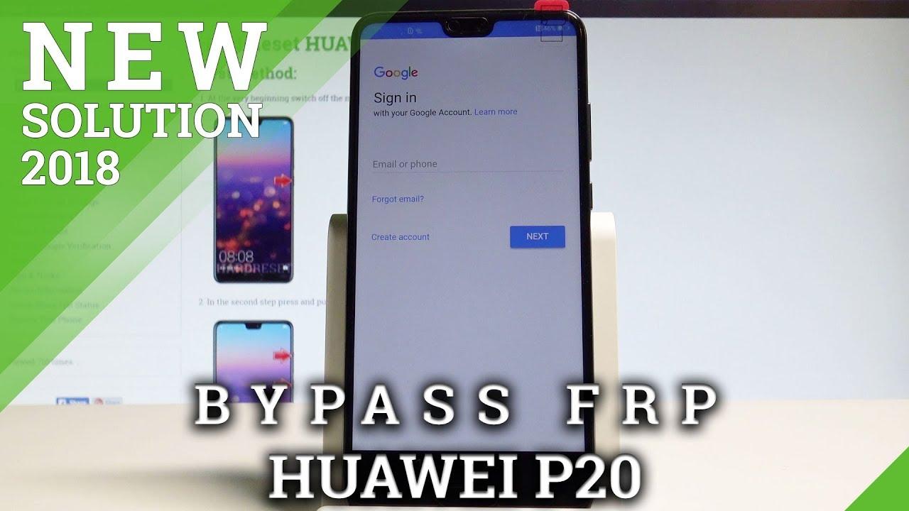 How to Bypass Google Verification in HUAWEI P20 - Unlock FRP |HardReset info