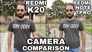 Redmi K20 vs Redmi Note 7 Pro Camera Comparison Redmi K20 Camera Review Note 7 Pro Camera Review
