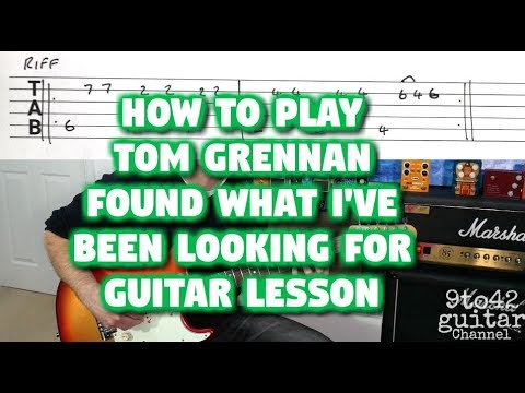 Found What I've Been Looking For - Tom Grennan