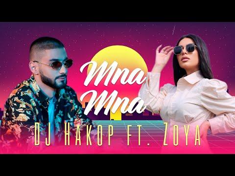 "DJ Hakop - "" Mna Mna "" Ft. Zoya Baraghamyan (Official Music Video) 2021"