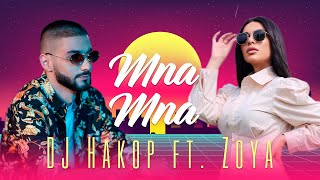 "DJ Hakop - "" Mna Mna "" ft. Zoya Baraghamyan (Official Music Video) 2021"