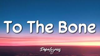 To The Bone - Pamungkas (Lyrics) 🎵