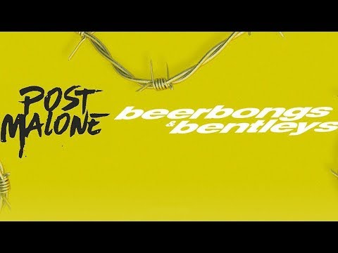 Post Malone  Ball For Me Ft. Nicki Minaj beerbongs & bentleys