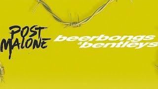 Download Post Malone - Ball For Me Ft. Nicki Minaj (beerbongs & bentleys) Mp3 and Videos