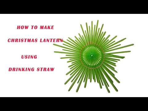 How to Make Christmas Lantern Using Drinking Straw