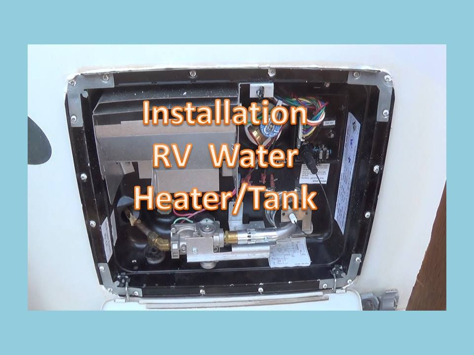 Removal and Installation of RV Water Heater GC6AA-10E - YouTube