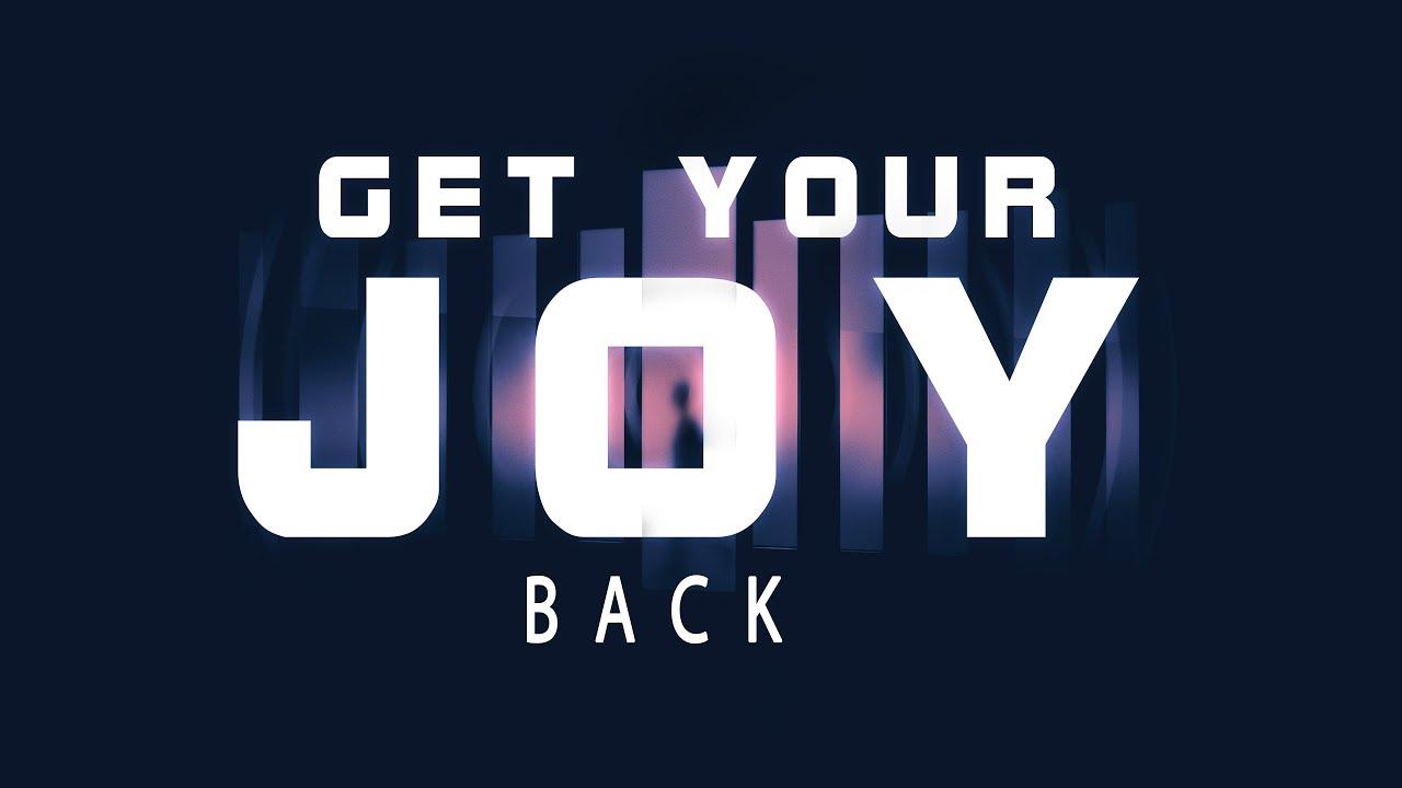 how to get joy back