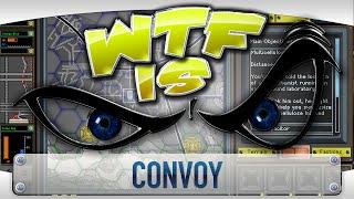 ► WTF Is... - Convoy ?