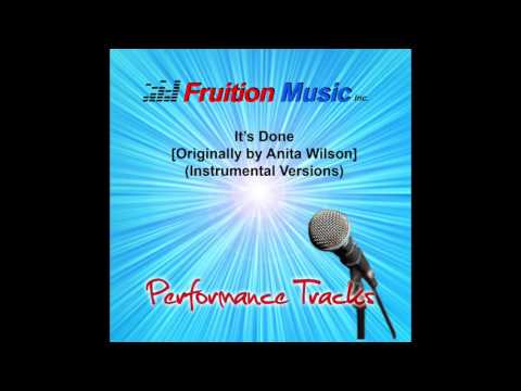 Its Done (High Key) [Originally Performed by Anita Wilson] [Instrumental Version] SAMPLE