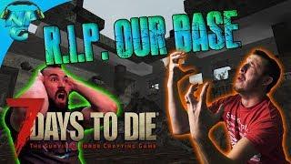 Dark Days - The Nerd Parade Base is Destroyed! 7 Days to Die E25
