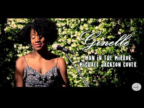 Ginelle - Man in the mirror (Michael Jackson Cover)