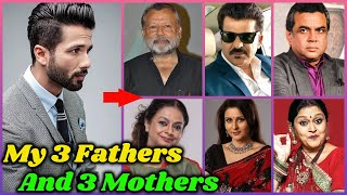 Meet 3 Fathers and 3 Mothers of Shahid Kapoor