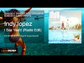 Indy Lopez I Say Yeah Radio Edit mp3